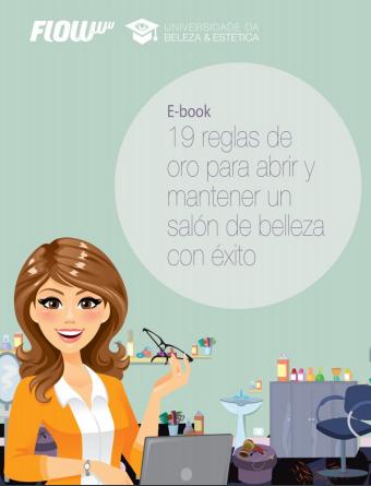 Ebook 19 reglas de oro para abrir y mantener un salón de belleza con éxito