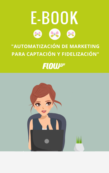 Ebook Automatización de marketing para captación y fidelización