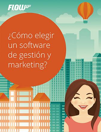 ¿Cómo elegir un software de gestión y marketing?